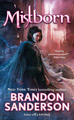 The Mistborn Trilogy, books I & 2